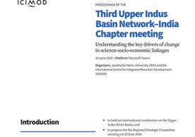Proceedings of the Third Upper Indus Basin Network–India Chapter meeting: Understanding the key drivers of change in science-socio-economic linkages