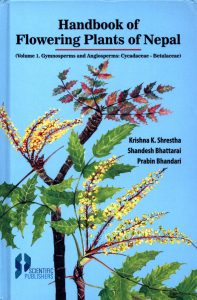 The Hand Book of Flowering Plants of Nepal