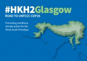ICIMOD at UNFCCC COP26 - #HKH2Glasgow: Promoting ambitious climate action for the Hindu Kush Himalaya
