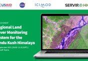 Regional Land Cover Monitoring System for the Hindu Kush Himalaya